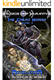 Revelation (Seeds of Humanity: The Cobalt Heresy Book 1)