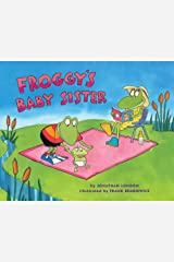Froggy's Baby Sister Kindle Edition