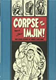 """""""Corpse on the Imjin"""" and Other Stories (The EC Comics Library)"""