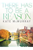 There Has to Be a Reason (WMU Book 1)