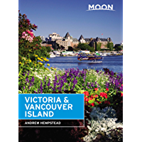 Moon Victoria & Vancouver Island (Travel Guide) (English Edition)