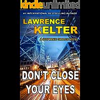 Don't Close Your Eyes: Thriller Suspense Series (Stephanie Chalice Thrillers Book 1)
