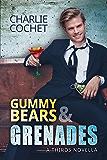 Gummy Bears & Grenades (THIRDS) (English Edition)