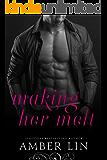 Making Her Melt