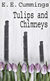 Tulips and Chimneys