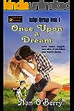 Once Upon a Dream (Indigo Springs Book 2)