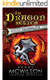 The Dragon Relics: Book Three: The Arlon Prophecies