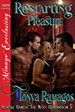 Restarting Pleasure [Rescue Ranch: The Next Generation 5] (Siren Publishing Menage Everlasting)