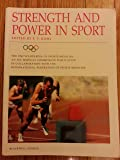 Strength and Power in Sport (The Encyclopaedia of Sports Medicine)