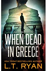 When Dead in Greece (Jack Noble #5) Kindle Edition