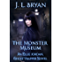 The Monster Museum (Ellie Jordan, Ghost Trapper Book 10)