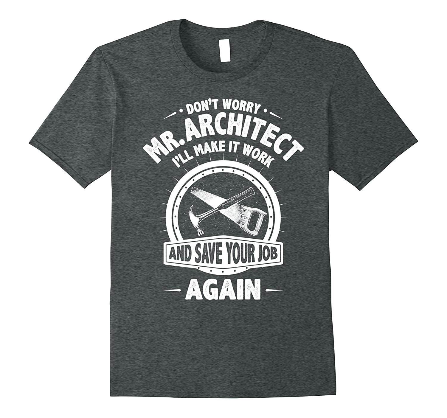 df0b3030 Carpenter Funny T-Shirt Mr Architect Wright Humor-CL – Colamaga