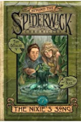 The Nixie's Song (Beyond the Spiderwick Chronicles Book 1) Kindle Edition