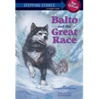 Balto and the Great Race (Stepping Stone)