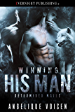 Winning His Man (Determined Mates Book 2)