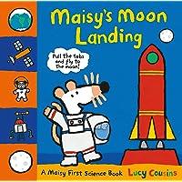 Maisy's Moon Landing : A Maisy First Science Book