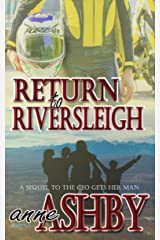 Return to Riversleigh: A Sequel to The CEO Gets Her Man Kindle Edition