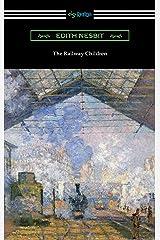 The Railway Children Kindle Edition