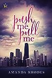 Push Me Pull Me