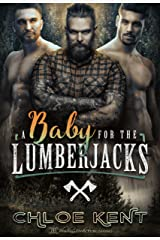 A Baby for the Lumberjacks Kindle Edition