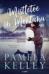 Mistletoe in Montana (Montana Sweet Western Romance Series, Book 2) Kindle Edition