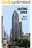 Saving Eden (The Eden Hall Series Book 2)