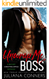 Unwrap Me, Boss: A Bad Boy Christmas Office Romance
