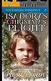 Isadora's Christmas Plight: Victorian Romance