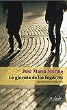 La glorieta de los fugitivos: Minificción completa (Voces/ Literatura nº 83)