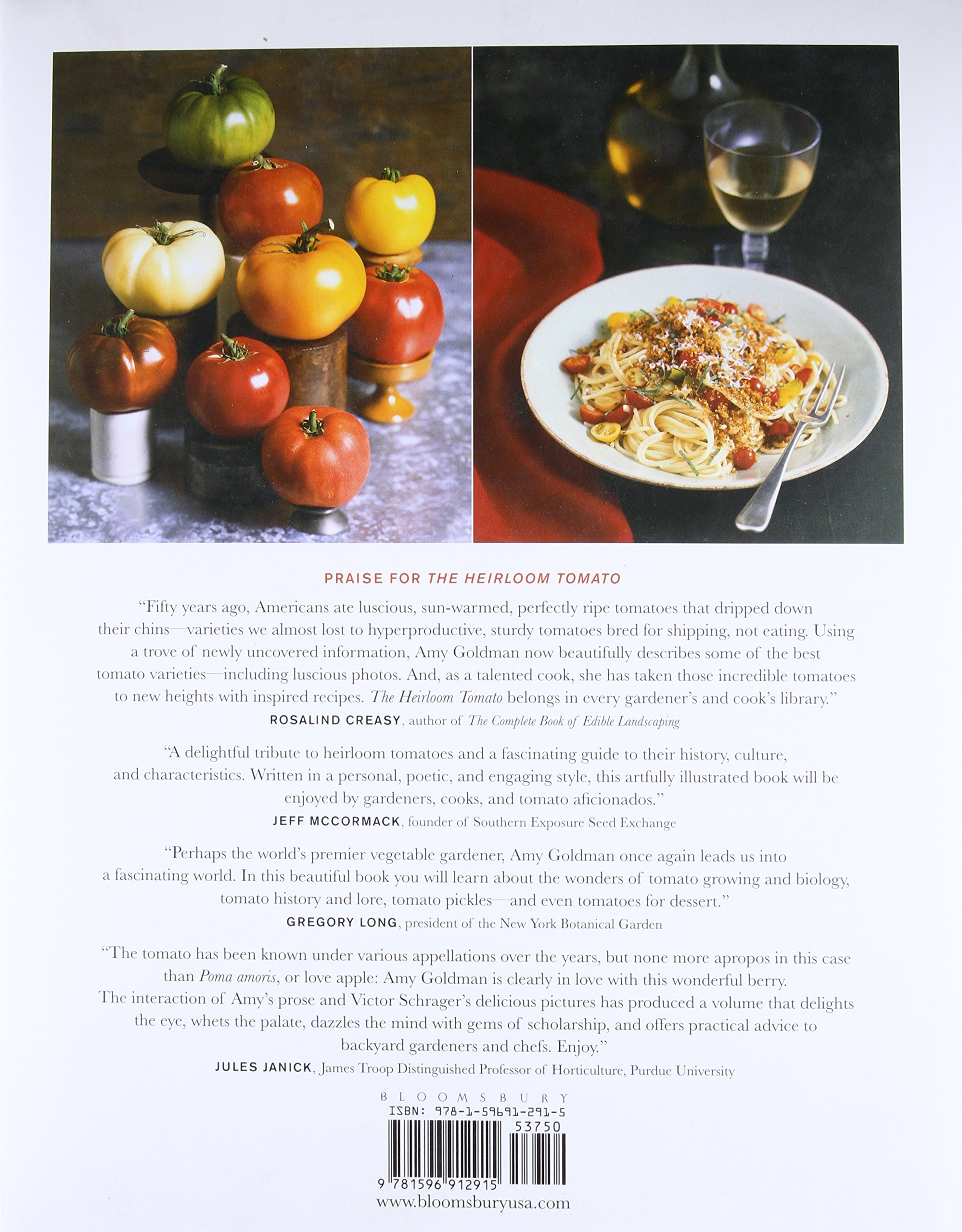 The Heirloom Tomato: From Garden to Table: Recipes, Portraits, and History of the World's Most Beautiful Fruit by Bloomsbury Publishing PLC
