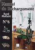 Manuel de rechargement N°6
