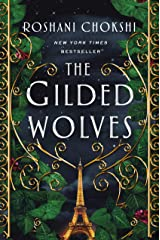 The Gilded Wolves: A Novel Kindle Edition