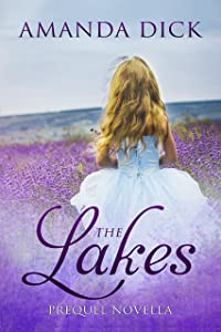 The Lakes: Prequel Novella