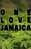 ONE LOVE JAMAICA