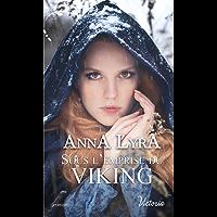 Sous l'emprise du Viking (Victoria)