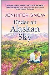 Under an Alaskan Sky (A Wild River Novel) Mass Market Paperback