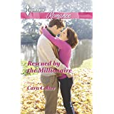 Rescued by the Millionaire (Harlequin Romance Book 4412)