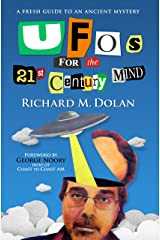 UFOs for the 21st Century Mind: A Fresh Guide to an Ancient Mystery Kindle Edition