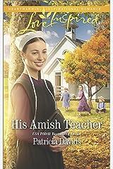 His Amish Teacher: An Amish Romance (The Amish Bachelors) Kindle Edition