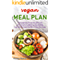 Vegan Meal Plan: Vegan Weight Loss Diet Meal Plan Whole Foods Vegan Keto Diet for Beginners (vegan meal prep Book 1) (English Edition)