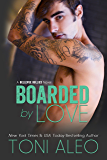 Boarded by Love (Bellevue Bullies Series Book 1)