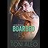 Boarded by Love (Bellevue Bullies Series Book 1)