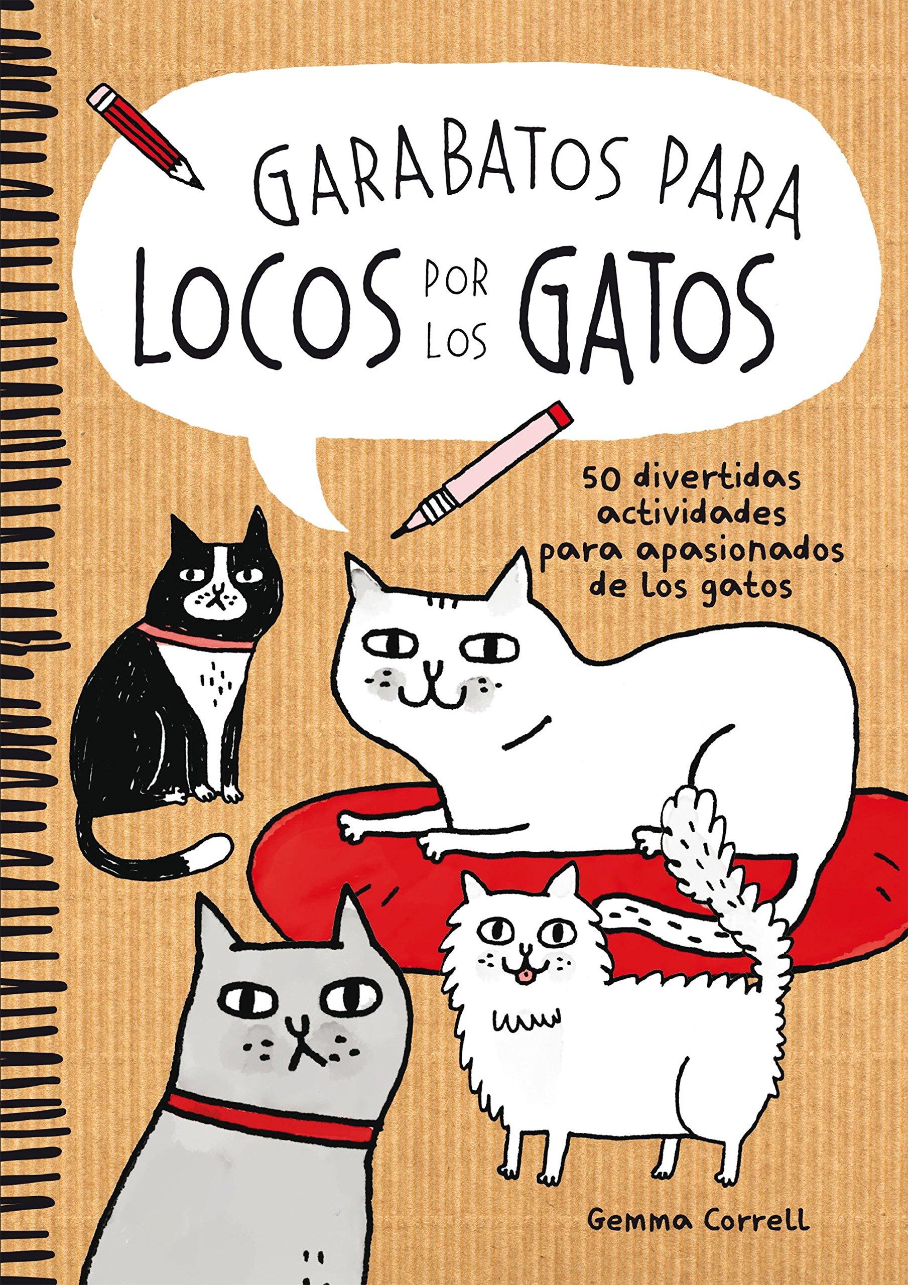 Garabatos para locos por los gatos: 50 divertidas actividades para ...
