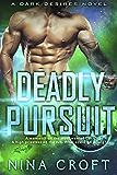 Deadly Pursuit (Dark Desires)