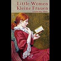 Little Women – Kleine Frauen: Illustrierte Fassung (Kinderbücher bei Null Papier) (German Edition)