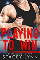 Playing To Win (Ice Kings) Kindle Edition