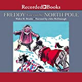 Freddy Goes to the North Pole (The Freddy the Pig Series)