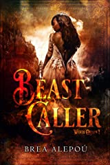 Beast Caller (Witch Queen Book 1) Kindle Edition