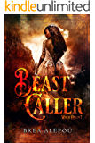 Beast Caller (Witch Queen Book 1)