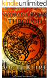Worlds Burn Through (The Chronicles of Nowhere Book 1)